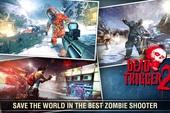Những tựa game bắn Zombie siêu ấn tượng trên điện thoại, đồ họa đỉnh chẳng khác gì PC và trên hết là free 100%