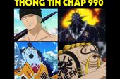 Thông tin mới nhất One Piece chap 990: Jinbei đấu Queen, Zoro so tài cùng King Hỏa Hoạn?