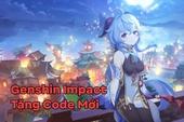 Mừng nhân vật mới, Genshin Impact tung Giftcode xịn xò