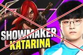 """DWG KIA ShowMaker: """"Katarina là tướng chỉ gây phiền toái cho đồng đội mà thôi"""""""