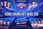 Giải đấu danh giá nhất của FIFA Online 4 Việt Nam FVNC 2021: Chào đón Tân Vương!