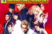 Các fan Tokyo Revengers háo hức khi phiên bản live-action chính thức được công chiếu tại Việt Nam