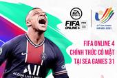 FIFA Online 4 chính thức có mặt tại SEA GAMES 31, game thủ rục rịch chuẩn bị đi