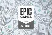 """Epic Games Store """"đốt"""" hơn 10000 tỷ để cạnh tranh với Steam"""