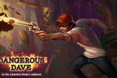 Dangerous Dave - Huyền thoại tuổi thơ trở lại lợi hại hơn xưa