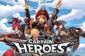 Captain Heroes - Game mobile bắn súng arcade kết hợp nhập vai điên cuồng