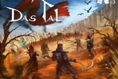 Das Tal - Game online cực độc đáo mở cửa cuối tháng 10