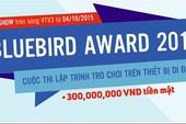Bluebird Award - Công bố top 50 games lọt vào vòng ghi hình