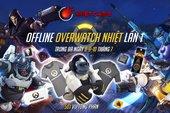 Sự kiện Overwatch đầu tiên được Blizzard tài trợ tại Hà Nội, game thủ may mắn sẽ nhận được game free
