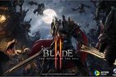 Xuất hiện MMOARPG mới toanh được tạo ra bằng cách sử dụng IP của Blade 2