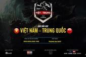 Giải đấu AoE Việt Trung 2017 ấn định ngày khởi tranh, tổng giải thưởng 300 triệu VNĐ