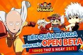 """Liên Quân Manga """"thả thính"""" 500 GiftCode, chính thức Open Beta vào ngày mai 25/1"""