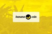 Chán nản với Bitcoin, hãy đến với Bananacoin, mỗi đồng có giá trị bằng... một kilogram chuối