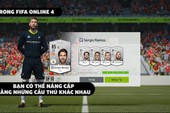 Khác hẳn FIFA Online 3, FIFA Online 4 cho phép đập thẻ bằng nhiều cầu thủ khác nhau
