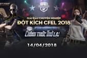Giải chuyên nghiệp Đột Kích CFEL 2018 ấn định ngày trở lại, lương tuyển thủ chạm mức 28 triệu đồng/tháng