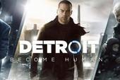 Bom tấn Detroit: Become Human bất ngờ cho tải và chơi miễn phí
