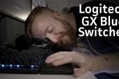 Logitech ra mắt loại switch GX Blue đặc biệt dành cho game thủ ưa