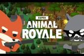 "Super Animal Royale - Game ""PUBG cute lạc lối"" sắp mở cửa thử nghiệm"