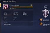 Liên Quân Mobile: Game thủ tố Garena tự ý reset Rank, đang Cao Thủ 50 Sao thì tụt về Đồng 1