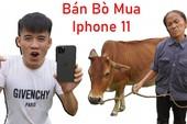 Con trai bà Tân Vlog troll mẹ một vố siêu to khổng lồ, bán bò lấy 40 triệu mua iPhone 11 Max Pro khiến bà phẫn nộ