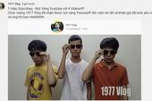 1977 Vlog chính thức