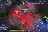 Survival Heroes được Google Play đề xuất là một trong những tựa game đáng chơi bậc nhất hiện nay