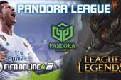 Pandora League, giải đấu LMHT và FIFA Online 4 chính thức khởi tranh: Giải thưởng tiền mặt lên tới 40 triệu cùng cơ hội gặp gỡ Faker tại MSI 2019