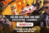 CrossFire Legends tổ chức giải đấu nhân dịp sinh nhật 2 tuổi khắp mọi miền đất nước