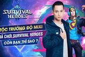 """Độ Mixi ra tay, Survival Heroes ngay lập tức leo Top """"ầm ầm"""" trên App Store và Google Play"""