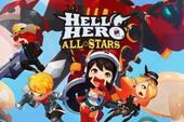 Thử ngay Hello Hero: All Stars - Game nhập vai siêu dễ thương mới mở cửa