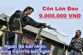 """Thanh niên lỡ tay """"ks nhầm"""" cây Linh Đao Côn Lôn max thuộc tính, giá 9 triệu VND """"tiền tươi"""" và cái kết... tiếc đứt ruột"""