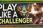"""LMHT: Những mẹo đi rừng của người chơi Thách đấu giúp game thủ leo với rank tốc độ """"bàn thờ"""""""