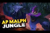 LMHT: Làm thế nào để biến siêu tanker Malphite thành Sát Thủ đúng nghĩa ở vị trí đi rừng