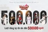 Siêu phẩm Mobile MMORPG - Chiến là mê: Tân Giang Hồ Truyền Kỳ với hơn 500.000 lượt đăng ký, chính thức ra mắt vào 14/04
