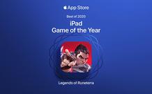 """Siêu phẩm nhà Riot Games được vinh danh """"Game của năm 2020"""" trên iPad"""