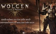 Làm mưa làm gió trên Steam, Wolcen: Lords of mayhem sắp được Việt ngữ