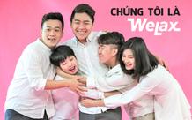 Quốc Anh Welax: Con đường từ sinh viên Ngoại Thương trở thành leader 'team tấu hài' chục triệu lượt xem