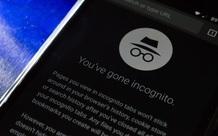 """Google đối mặt án phạt 5 tỷ đô vì chế độ ẩn danh của trình duyệt Chrome không """"ẩn danh"""""""
