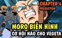 Hé lộ bản phác thảo Dragon Ball Super chap 62: Trai đẹp Moro bón hành cho Vegeta, Hoàng tử saiyan không còn