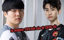 Rookie bất ngờ đưa ra nhận xét cực phũ tới Funplus Phoenix - 'Họ hết cửa đi CKTG rồi'