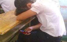 Chính thức cho phép học sinh dùng điện thoại trong giờ học, nhưng chớ vội vui mừng, mọi thứ không như trong mơ