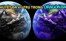 Giải thích 7 dòng thời gian trong Dragon Ball 1 cách dễ hiểu nhất!