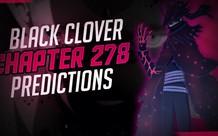 Spoil Black Clover chap 278: Nacht quyết định biến hình, Jack sử dụng ma pháp mới chém Dante tơi bời