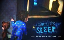 Among the Sleep, game miễn phí khiến người chơi vừa kinh sợ, vừa xúc động đến phát khóc