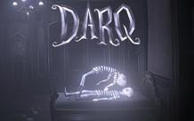 Lạc vào thế giới ác mộng với game kinh dị miễn phí DARQ