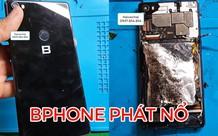 Đây là chiếc Bphone đầu tiên trên thế giới phát nổ, nhưng lỗi không đến từ BKAV