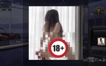 """Khoe ảnh 18+ trá hình trong game, nữ game thủ khiến cả cộng đồng phải trả giá đắt bây giờ vẫn rất """"nóng"""""""