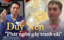"""Photo: Nhìn lại loạt phát ngôn thiếu kiến thức khiến Duy Nến bị CĐM mắng là """"rác mạng"""