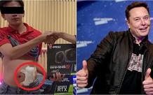 """Elon Musk vừa """"thở"""" một câu, giấc mộng mua VGA của game thủ Việt vừa chớm nở đã tan tành mây khói"""
