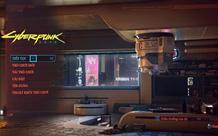 Xuất hiện bản Việt ngữ đầu tiên của Cyberpunk 2077, game thủ có thể tải ngay bây giờ